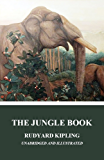 The Jungle Book (Unabridged and Illustrated)