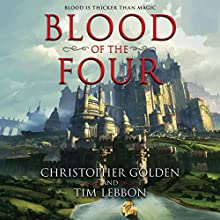 Blood of the Four Audiobook by Christopher Golden, Tim Lebbon Narrated by Khristine Hvam