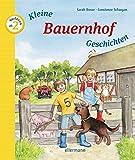 Kleine Bauernhofgeschichten zum Vorlesen (Kleine Geschichten zum Vorlesen)