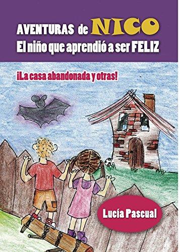 Aventuras de Nico: El niño que aprendió a ser feliz (Spanish Edition) by