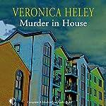 Murder in House | Veronica Heley