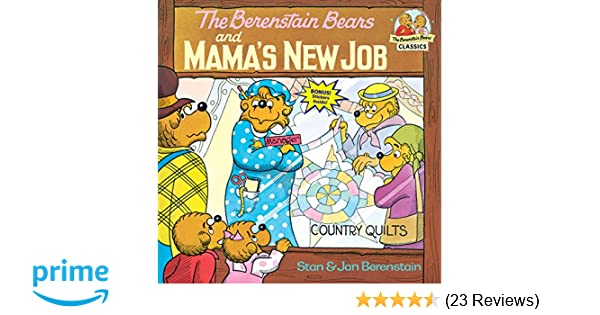 The Berenstain Bears and Mama's New Job () by Stan Berenstain, Jan Berenstain.