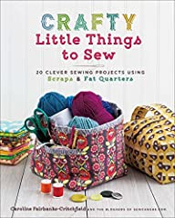 Adorable must-have items to sew in a session or two . . . even if you're a total beginner! Start a project--and finish on the very same day! From pouches and totes to baskets, these clever and crafty little things will make you feel li...