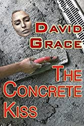 The Concrete Kiss