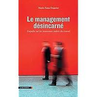 MANAGEMENT DESINCARNE (LE)