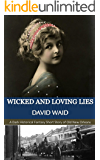 Wicked and Loving Lies: A Dark Historical Fantasy Short Story Set in Old New Orleans