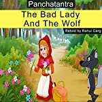 The Bad Lady and the Wolf | Rahul Garg