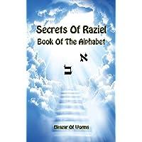 Sodei Razaya: Sefer Alfa Beta - Secrets of Raziel: Book of the Alphabet