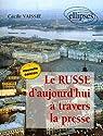 Le Russe d'aujourd'hui à travers la presse par Vaissié