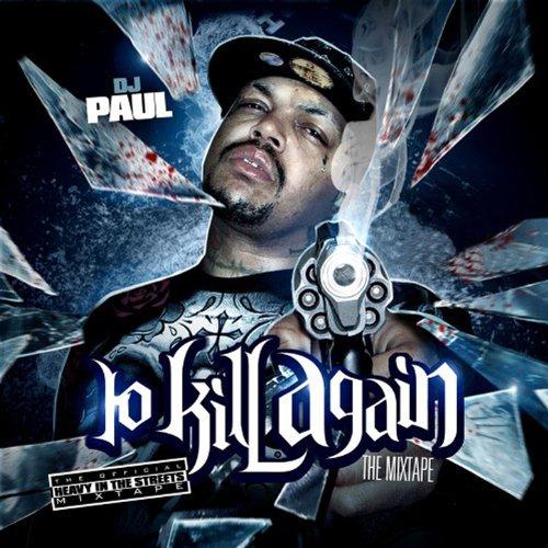 To Kill Again...The Mixtape