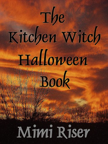 The Kitchen Witch Halloween Book (The Kitchen Witch Collection 6) -