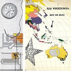 Buy Olga Wojciechowska ~ Maps and Mazes New or Used via Amazon