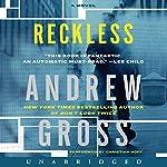Reckless: A Novel | Andrew Gross