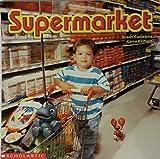 Supermarket (Scholastic Placebook)