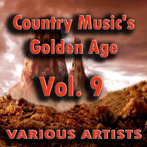 Country Music's Golden Age, Vol. 9