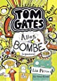 Tom Gates, Band 03: Alles Bombe (irgendwie)
