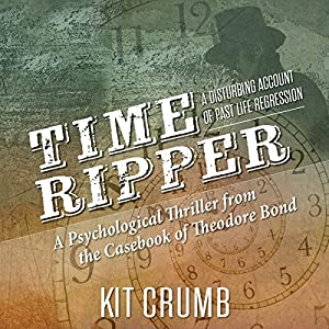 Time Ripper: A Disturbing Account of Past Life Regression Audiobook