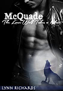 McQuade: The Lone Wolf Takes A Mate (BBW Wolf Shifter Romance)
