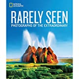 img - for National Geographic Rarely Seen: Photographs of the Extraordinary book / textbook / text book