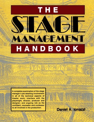 (The Stage Management Handbook)