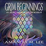 Grim Beginnings: An Aisling Grimlock Mystery, Books 1-3 | Amanda M. Lee