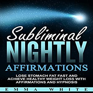 Amazon.com: Subliminal Nightly Affirmations: Lose Stomach ...