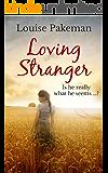 Loving Stranger