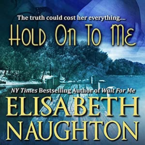 Hold on to Me Audiobook