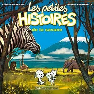 """Afficher """"Les petites histoires de la savane"""""""