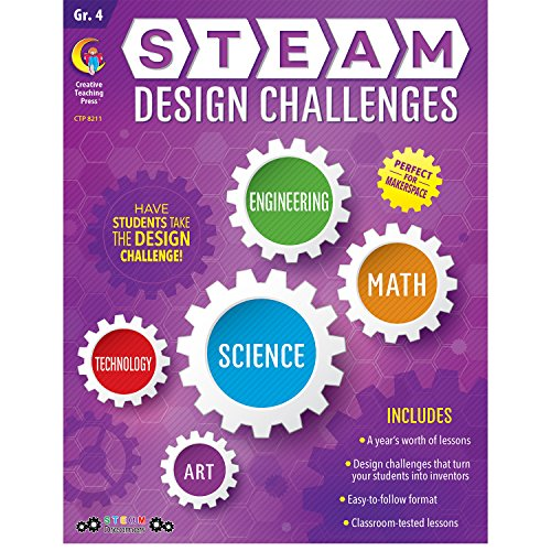 Creative Teaching Press STEAM Design Challenges Resource Book, Gr. 4, CTP (8211) by Creative Teaching Press