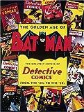 The Golden Age of Batman, Joe Desris, 0896600467