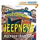 Jeepneys: Public Transportation - The Philippine Way!
