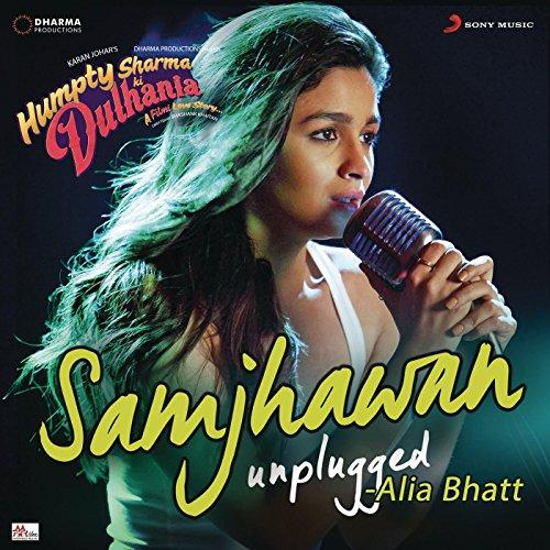 Samjhawan (Unplugged by Alia B...