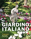 Giardino Italiano : An Intermediate Language Program Plus MyItalianLab with Pearson EText 24MO, Bonavita, Francesco, 0205214398