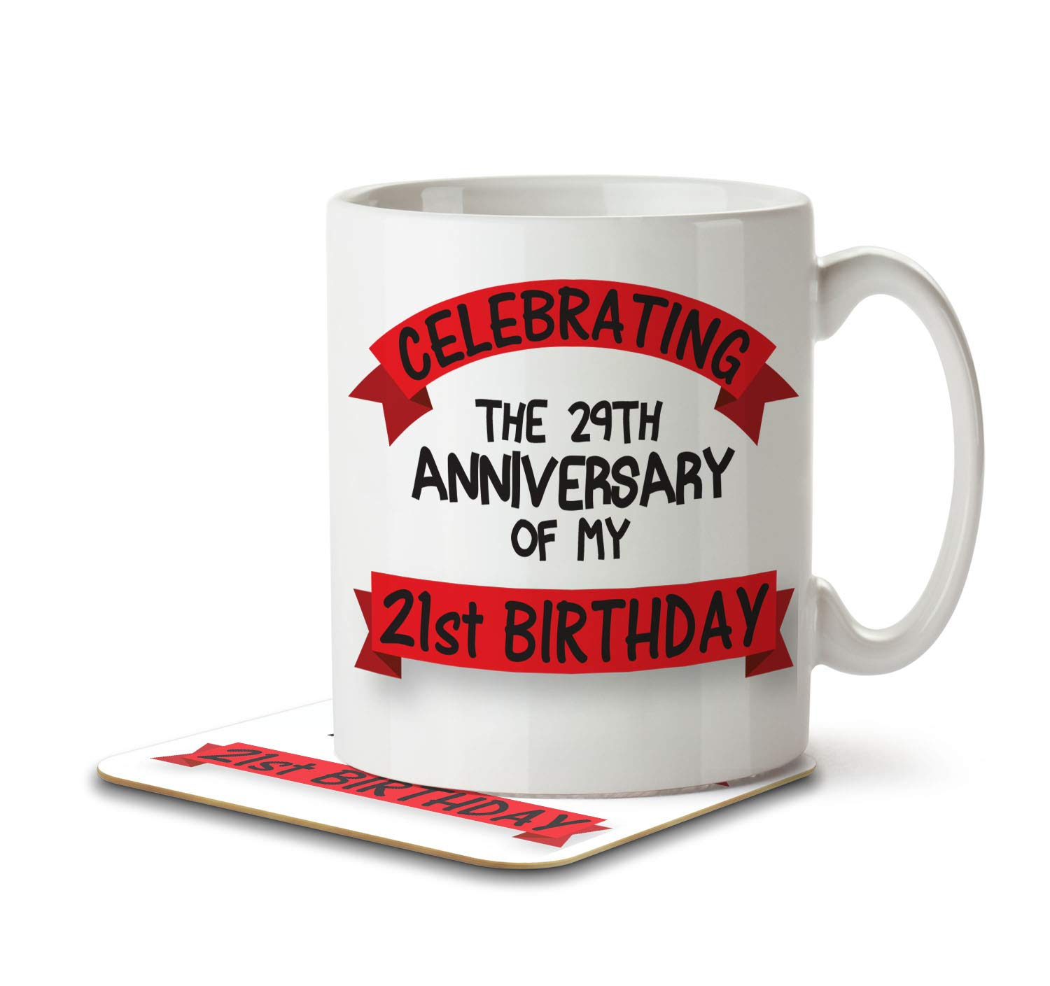 Celebrating the 29th Anniversary of my 21st Birthday! - Mug and Coaster By Inky Penguin The Inky Penguin
