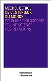 De l'intérieur du monde: Pour une philosophie et une science des relations
