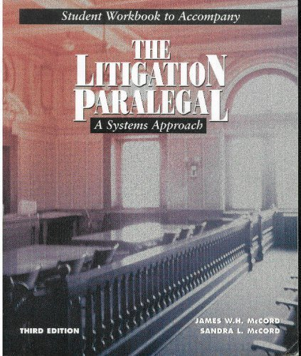 Litigation Paralegal: A Systems Approach Workbook