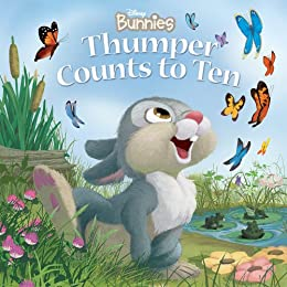 Disney Bunnies:  Thumper Counts to Ten (Disney Picture Book (ebook)) by [Richards, Kitty]