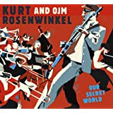 Kurt Rosenwinkel & OJM-Our Secret World