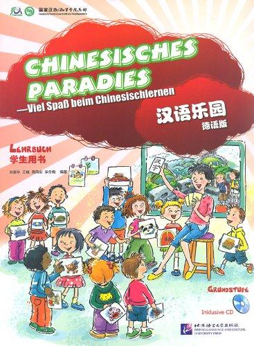 Chinesisches Paradies - Grundstufe - Lehrbuch (+Audio-CD)