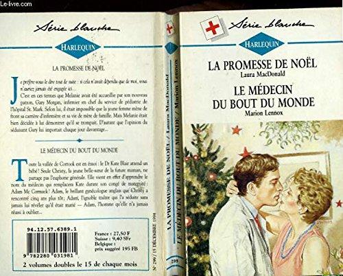 La Promesse De Noel.La Promesse De Noel Suivi De Le Medecin Du Bout Du Monde