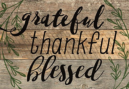 Blessed Plaque - Grateful, Thankful, Blessed Black Lettering with Greenery 5 x 7 Small Wood Plank Design Plaque Sign