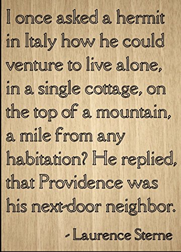 """I once asked a hermit in Italy how he..."" quote by Laurence Sterne, laser engraved on wooden plaque - Size: 8""x10"""