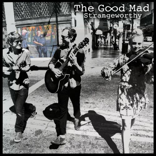Strangeworthy - EP (The Good Mad compare prices)