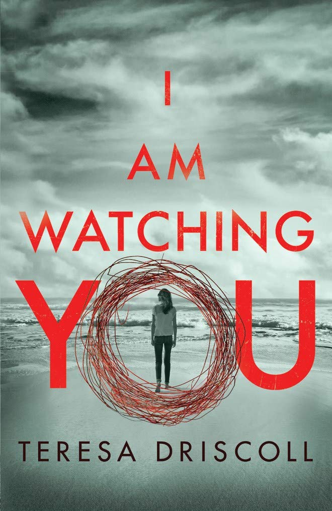 I Am Watching You: The Must Read Book