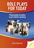 Role Plays for Today: Photocopiable activities to get students speaking. Book with photocopiable activites (Delta Photocopiables)