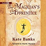 The Magician's Apprentice | Kate Banks