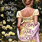 The Lady Most Likely... : A Novel in Three Parts | Julia Quinn,Eloisa James,Connie Brockway