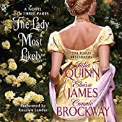 The Lady Most Likely...: A Novel in Three Parts | Julia Quinn, Eloisa James, Connie Brockway
