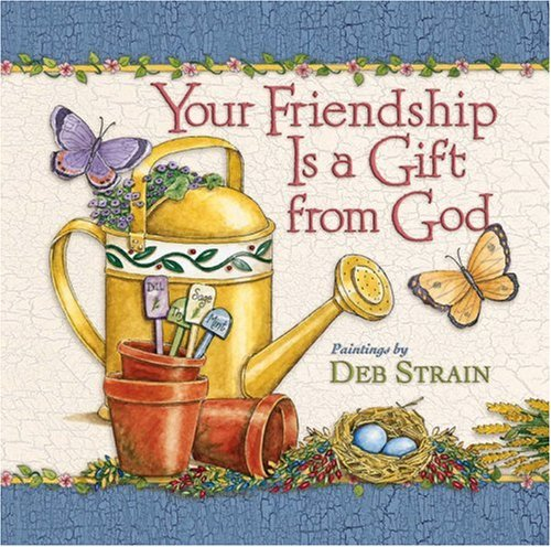 Deb Strain Harvest (Your Friendship Is a Gift from)
